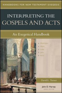 Interpreting the Gospels and Acts: An Exegetical Handbook (Handbooks for New Testament Exegesis | HNTE)