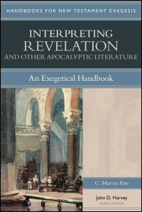Interpreting Revelation and Other Apocalyptic Literature: An Exegetical Handbook (Handbooks for New Testament Exegesis | HNTE)