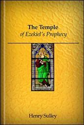 The Temple of Ezekiel's Prophecy