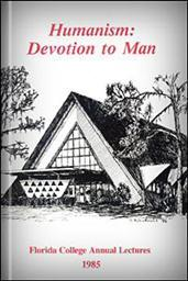 Humanism: Devotion to Man