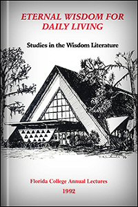 Eternal Wisdom for Daily Living: Studies in the Wisdom Literature