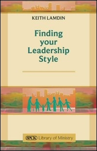 Finding Your Leadership Style: A Guide for Ministers