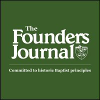 The Founders Journal: Doctrinally-Driven Piety Among Nineteenth Century Baptists, Issue 96, Spring 2014