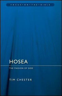 Hosea: The Passion of God (Focus on the Bible | FB)