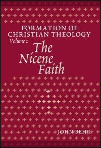 The Nicene Faith, Part 1 & 2