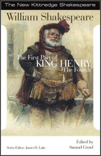 The First Part of King Henry the Fourth: Commentary