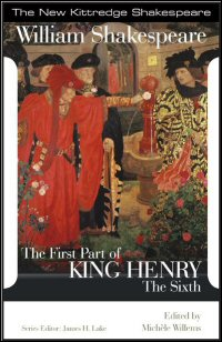 The First Part of King Henry the Sixth: Commentary