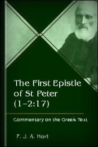 The First Epistle of St Peter 1:1–2:17: Commentary on the Greek Text