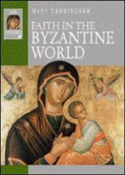 Faith in the Byzantine World
