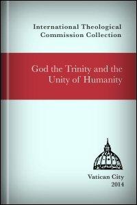 God the Trinity and the Unity of Humanity: A Summary