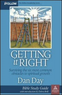 Getting It Right: Surviving the Six Most Common Obstacles to Spiritual Growth