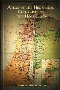 Atlas of the Historical Geography of the Holy Land