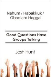 Nahum, Habakkuk, Obadiah and Haggai