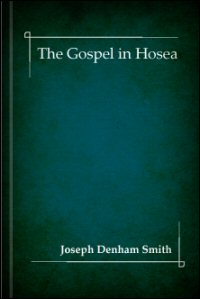 The Gospel in Hosea
