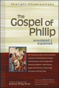 The Gospel of Philip: Annotated & Explained