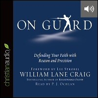 On Guard: Defending Your Faith with Reason and Precision (audio)