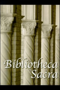 Bibliotheca Sacra Volume 160