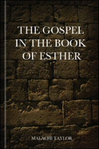 The Gospel in the Book of Esther