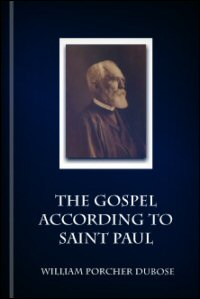 The Gospel according to Saint Paul
