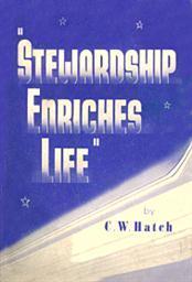 Stewardship Enriches Life