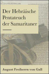 Der Hebräische Pentateuch der Samaritaner