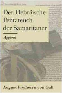 Der Hebräische Pentateuch der Samaritaner (Apparat)