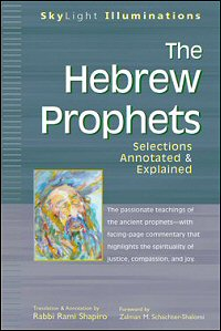 The Hebrew Prophets: Selections Annotated & Explained