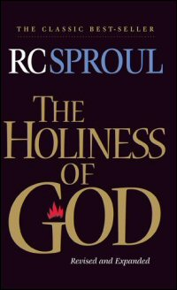 The Holiness of God (Revised and Expanded)