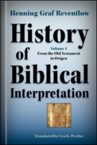 History of Biblical Interpretation, Volume 1: From the Old Testament to Origen