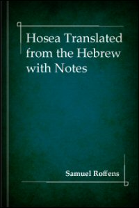 Hosea Translated from the Hebrew