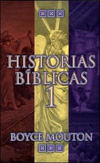 Historias bíblicas, tomo 1