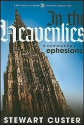 In the Heavenlies: A Commentary on Ephesians: Notes
