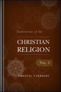 Institutes of the Christian Religion, Volume II