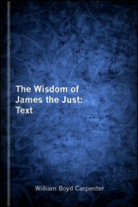 The Wisdom of James the Just: Text
