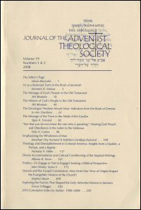 Journal of the Adventist Theological Society, Volume 19, Numbers 1 & 2, 2008