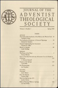 Journal of the Adventist Theological Society, Volume 1, Number 1, Spring 1990