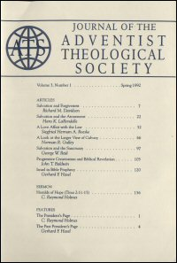 Journal of the Adventist Theological Society, Volume 3, Number 1, Spring 1992