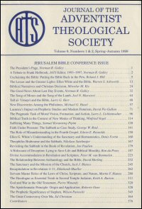 Journal of the Adventist Theological Society, Volume 9, Numbers 1 & 2, Spring–Autumn 1998