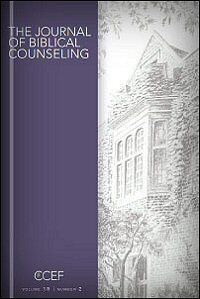 The Journal of Biblical Counseling: Volume 18, Number 2, Winter 2000