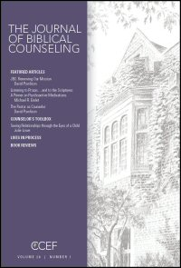 The Journal of Biblical Counseling: Volume 26, Number 1, 2012