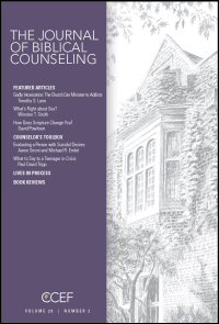 The Journal of Biblical Counseling: Volume 26, Number 2, 2012