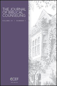 The Journal of Biblical Counseling: Volume 30, Number 1, 2016