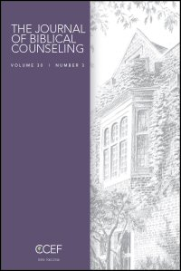 The Journal of Biblical Counseling: Volume 30, Number 3, 2016