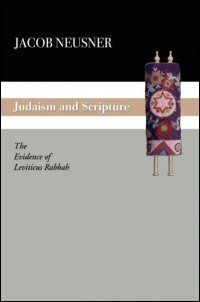 Judaism and Scripture: The Evidence of Leviticus Rabbah