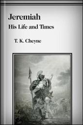 Jeremiah: His Life and Times