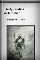 Thirty Studies in Jeremiah