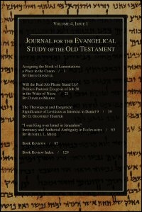 Journal for the Evangelical Study of the Old Testament, Volume 4, Nos. 1 & 2