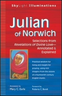 Julian of Norwich: Selections from Revelations of Divine Love—Annotated & Explained