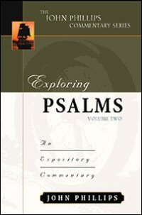 Exploring Psalms 89–150, Volume Two: An Expository Commentary