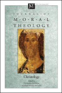 Journal of Moral Theology, Volume 2, Number 1, January 2013: Christology